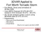3dvar applied to fort worth tornadic storm