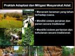 praktek adaptasi dan mitigasi masyarakat adat