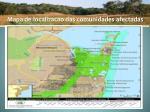 mapa de localizacao das comunidades afectadas