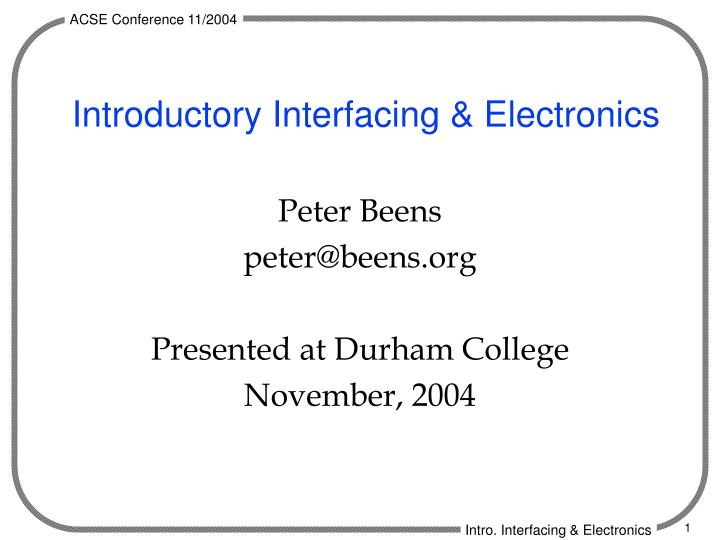 introductory interfacing electronics n.