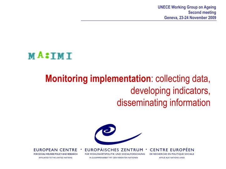 monitoring implementation collecting data developing indicators disseminating information n.