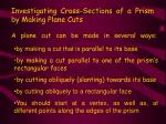 a plane cut can be made in several ways