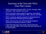 summary of my time with tacc over past 3 years