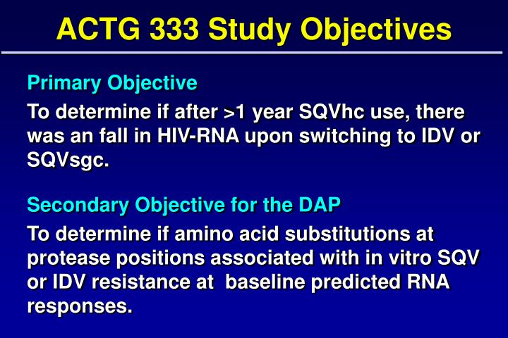 ACTG 333 Study Objectives