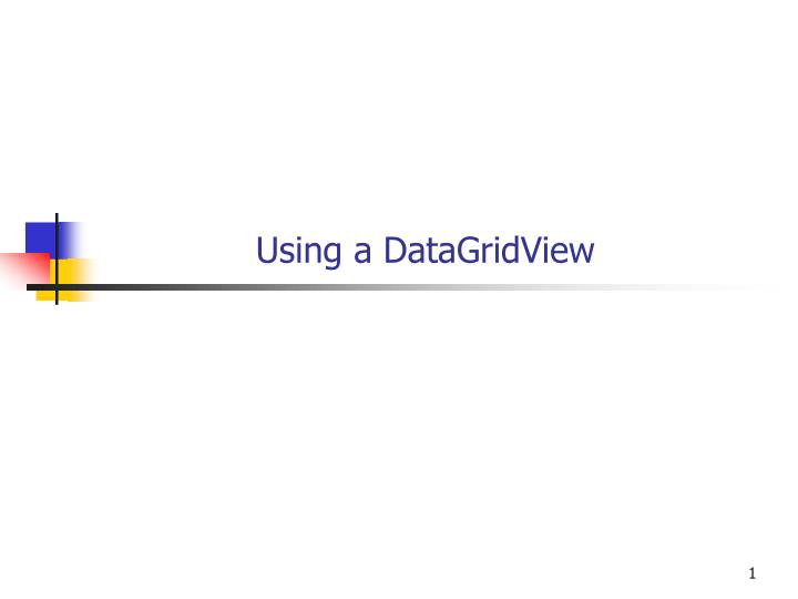 using a datagridview n.