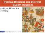 political divisions and the first muslim invasions