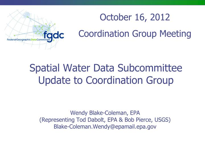 spatial water data subcommittee update to coordination group n.