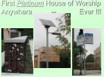 first platinum house of worship anywhere ever