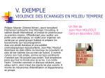 v exemple violence des echanges en milieu tempere