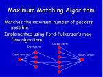 maximum matching algorithm