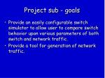 project sub goals