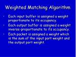 weighted matching algorithm
