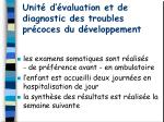 unit d valuation et de diagnostic des troubles pr coces du d veloppement