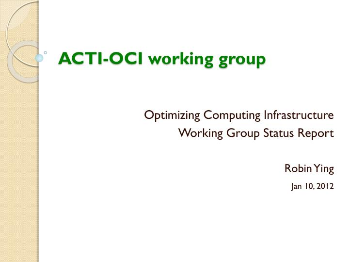 acti oci working group n.