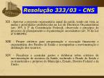 resolu o 333 03 cns1