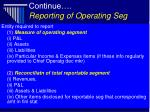 continue reporting of operating seg