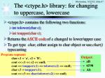 the ctype h library for changing to uppercase lowercase
