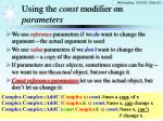 using the const modifier on parameters
