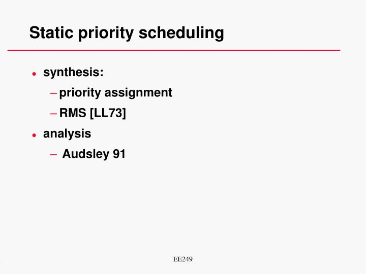 Static priority scheduling