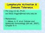 lymphocyte activation immune tolerance