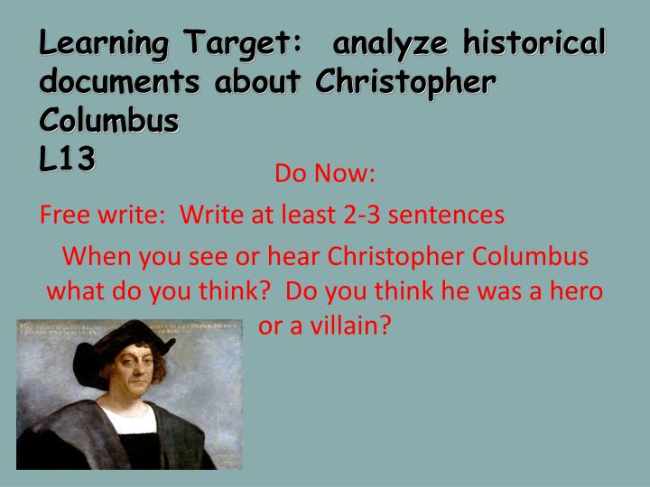learning target analyze historical documents about christopher columbus l13 n.