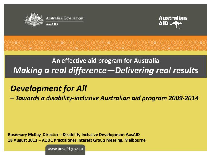an effective aid program for australia making a real difference delivering real results n.