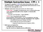 multiple instruction issue cpi 1