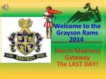 welcome to the grayson rams 2014 march madness gateway the last day
