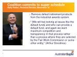 coalition commits to super schedule sally patten financial review november 14