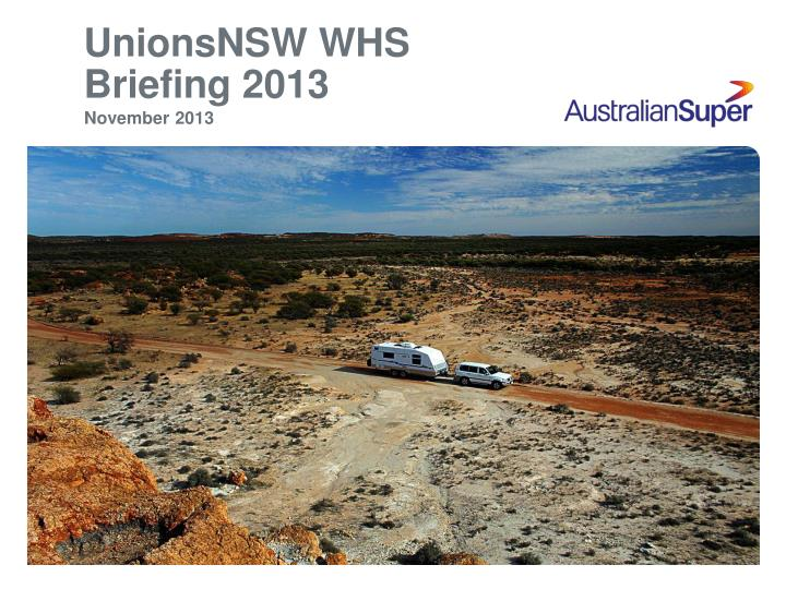 unionsnsw whs briefing 2013 n.