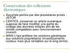 conservation des collections lectroniques