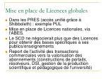 mise en place de licences globales