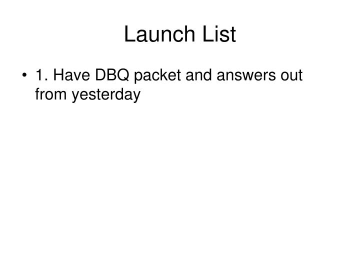 launch list n.