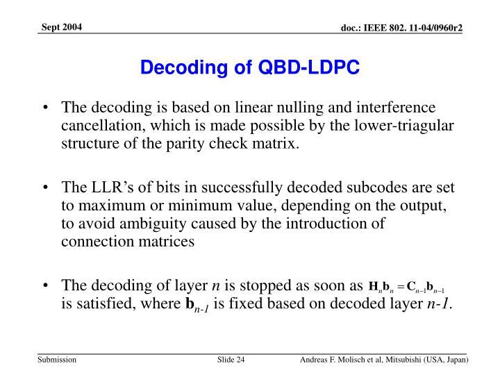 Decoding of QBD-LDPC