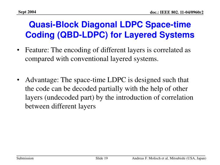 Quasi-Block Diagonal LDPC Space-time Coding (QBD-LDPC) for Layered Systems
