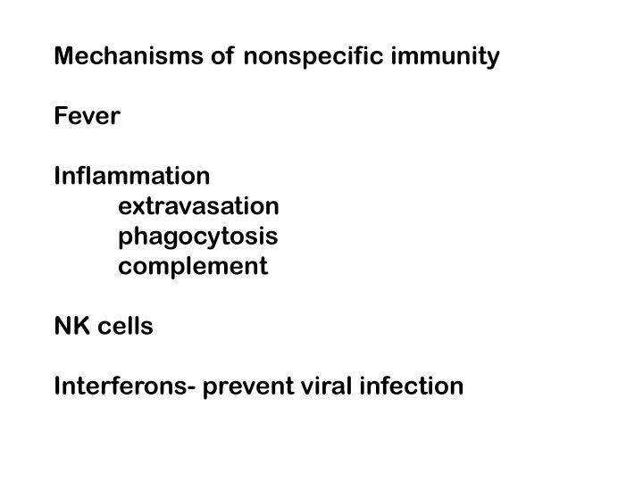 Mechanisms of nonspecific immunity