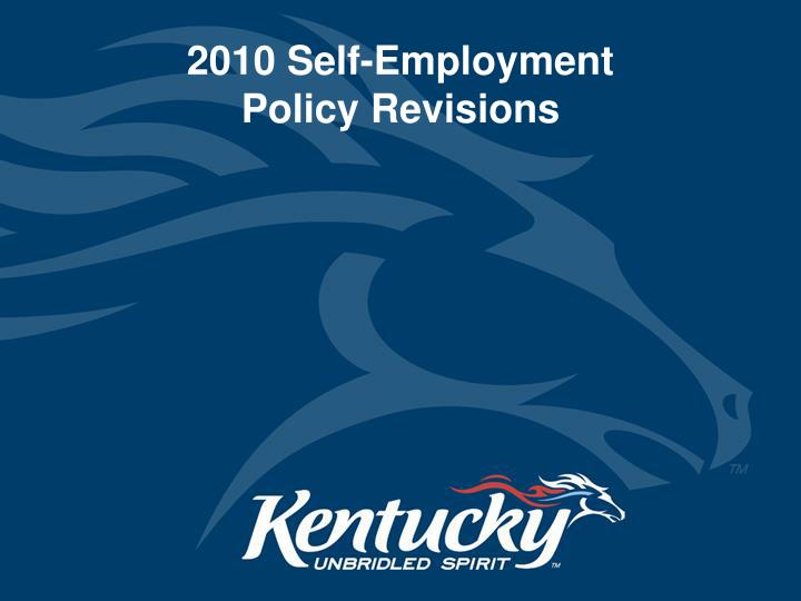 2010 self employment policy revisions n.