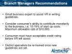 branch managers recommendations