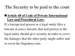 the security to be paid to the court