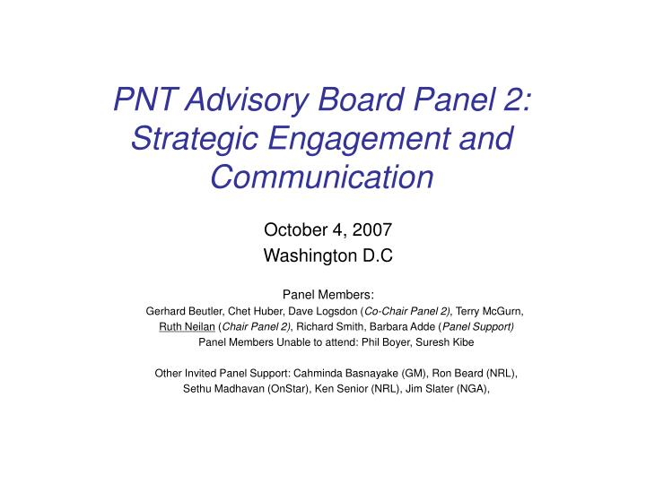 pnt advisory board panel 2 strategic engagement and communication n.