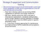 strategic engagement and communication tasking