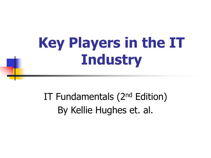 key players in the it industry n.