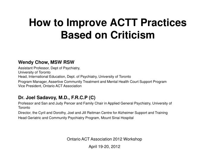 how to improve actt practices based on criticism n.