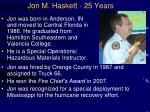 jon m haskett 25 years