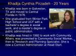 khadija cynthia pirzadeh 20 years