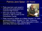 patricia jane spear 25 years