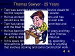 thomas sawyer 25 years