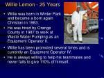 willie lemon 25 years