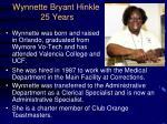 wynnette bryant hinkle 25 years
