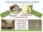 early dual conceptualizations of adhd